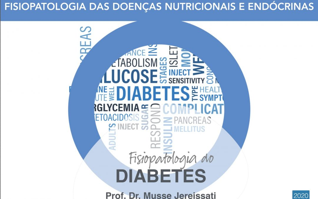 VIDEOAULA: Fisiopatologia do Diabetes – Parte 1/3