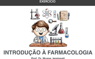 Exercício # 2-  Noções Básicas de Farmacologia